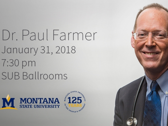Dr. Paul Farmer, world renowned physician and co-founder of Partners in Health, will speak at Montana State University on Jan. 31. Tickets are on sale at all TicketWest locations.  |