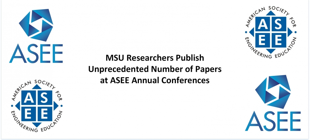 MSU Researchers Publish Unprecedented Number of Papers at ASEE Annual Conf