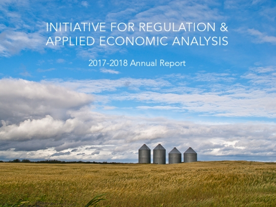 The Initiative for Regulation & Applied Economic Analysis Releases its 2017-18 Annual Report
