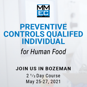Preventive Controls Qualified Individual for human food to be hosted at MMEC on May 25th through the 27th.