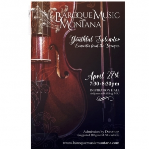 Baroque Music Montana Poster announcing April 27, 2019 performance.