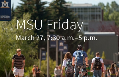 MSU Friday - March 27, 7:30 am to 5 pm