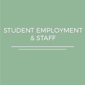 Student Employment and Staff