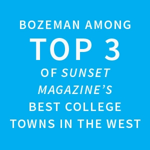 Bozeman among top 3 of Sunset Magazine's Best College Towns in the West |