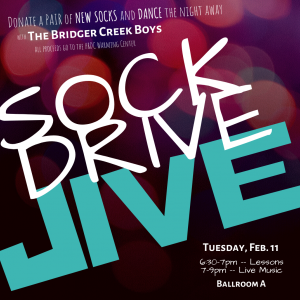 The Sock Drive Jive will be hosted by the MSU Leadership Institute in conjunction with the MSU Country Dance Club and The Bridger Creek Boys on February 11 at 6:30PM in the Strand Union Building's Ballroom A. All socks and proceeds go to HRDC's Wa