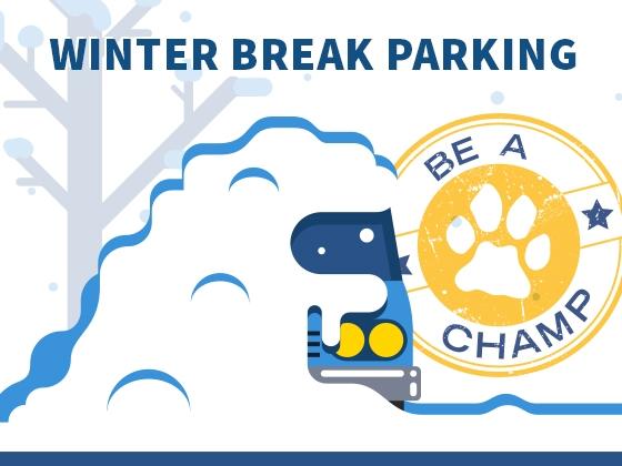 Be A Champ: Winter Break Parking |