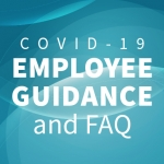 Employee guidance and FAQ for COVID-19