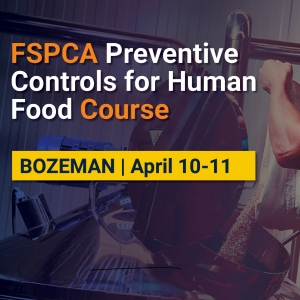Montana Manufacturing Extension Center's FSPCA Preventive Controls for Human Food Course