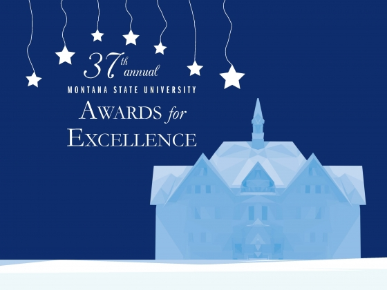 """Graphic of Montana Hall with stars in the sky and text that says """"37th annual Montana State University Awards for Excellence""""  """