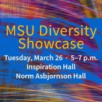 Graphic with text about MSU Diversity Showcase