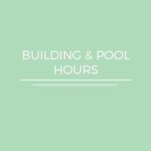 Building & Pool Hours