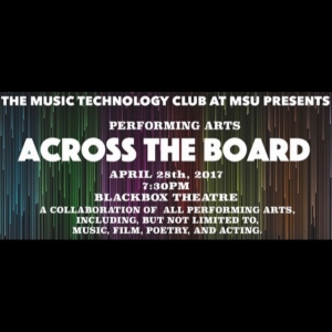 ACROSS THE BOARD: A collaboration of all performing arts