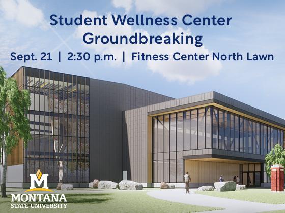 Student Wellness Center Groundbreaking |