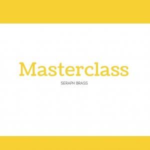 Seraph Brass Masterclasses