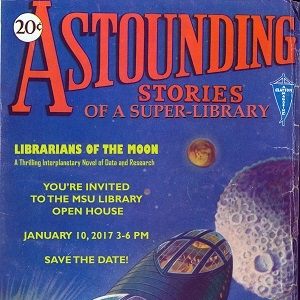 Library Open House 2017: Astounding Stories of a Super-Library