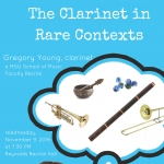 """The Clarinet in Rare Contexts,"" MSU School of Music faculty recital."