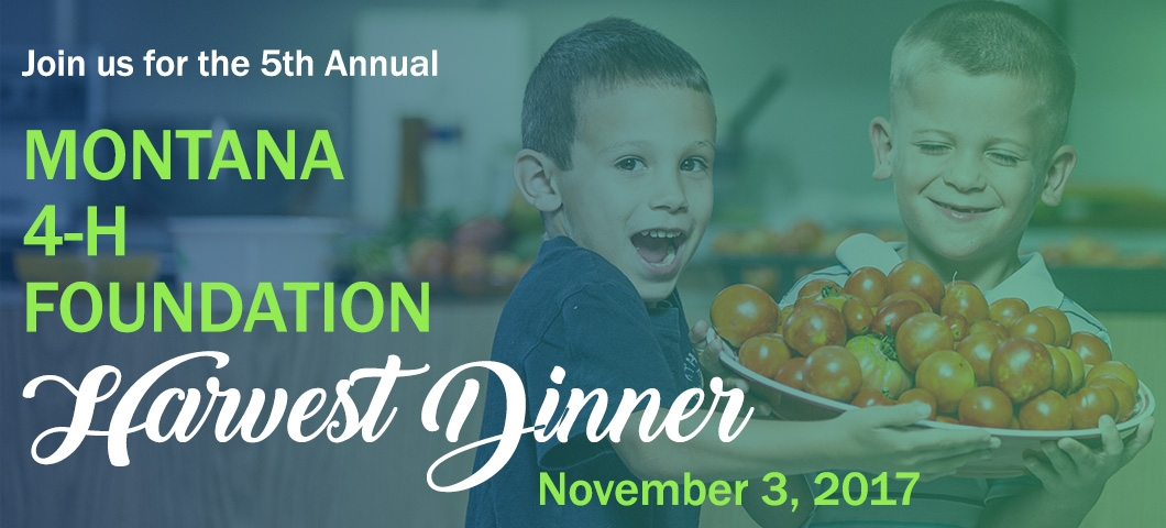 Montana 4-H Foundation Annual Harvent Dinner