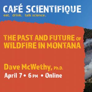 Cafe Scientifique with Dave McWethy