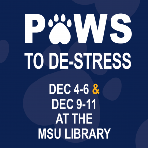 Paws to De-Stress at the MSU Library