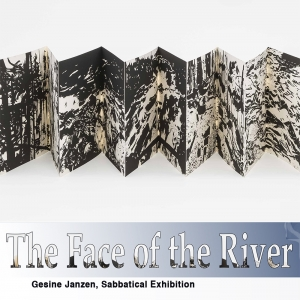 The Face of the River: Sabbatical Exhibition by Gesine Janzen. The show will be on exhibit Tuesday, November 6th  – Friday, November 16th. A reception will be held on Thursday, November 8th, 6:00 – 8:00 pm and will be free and open to the public. Hors d&#