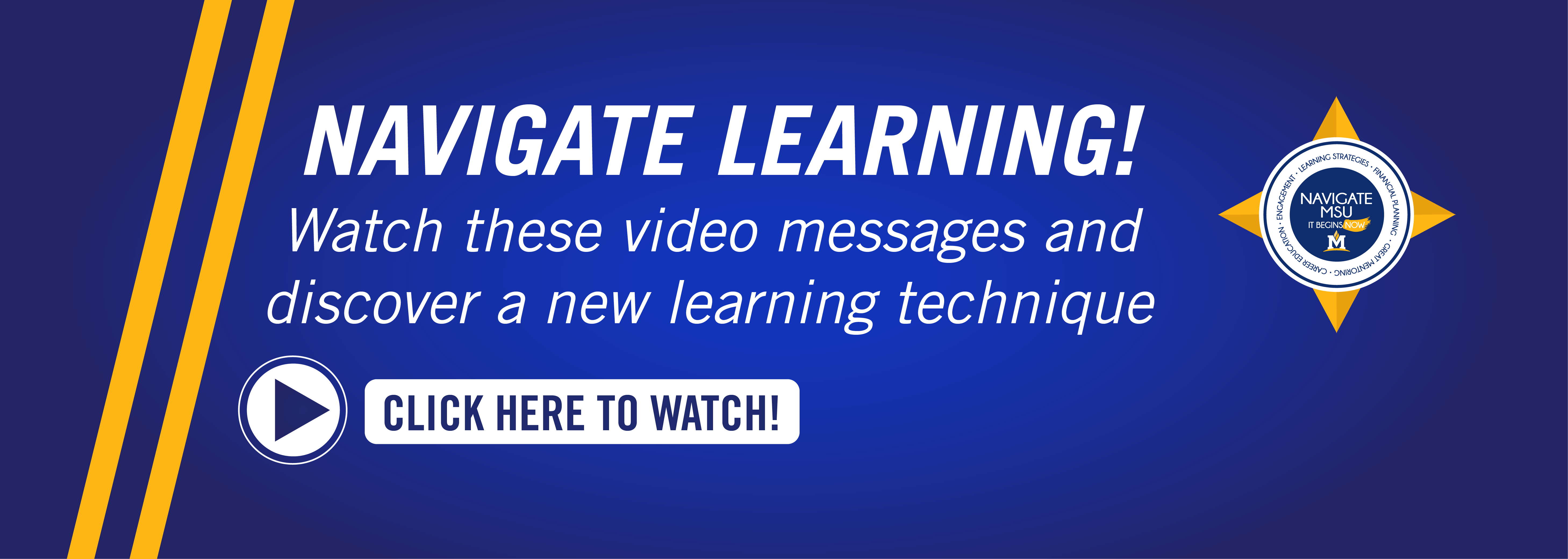 Watch these video messages and discover new learning techniques