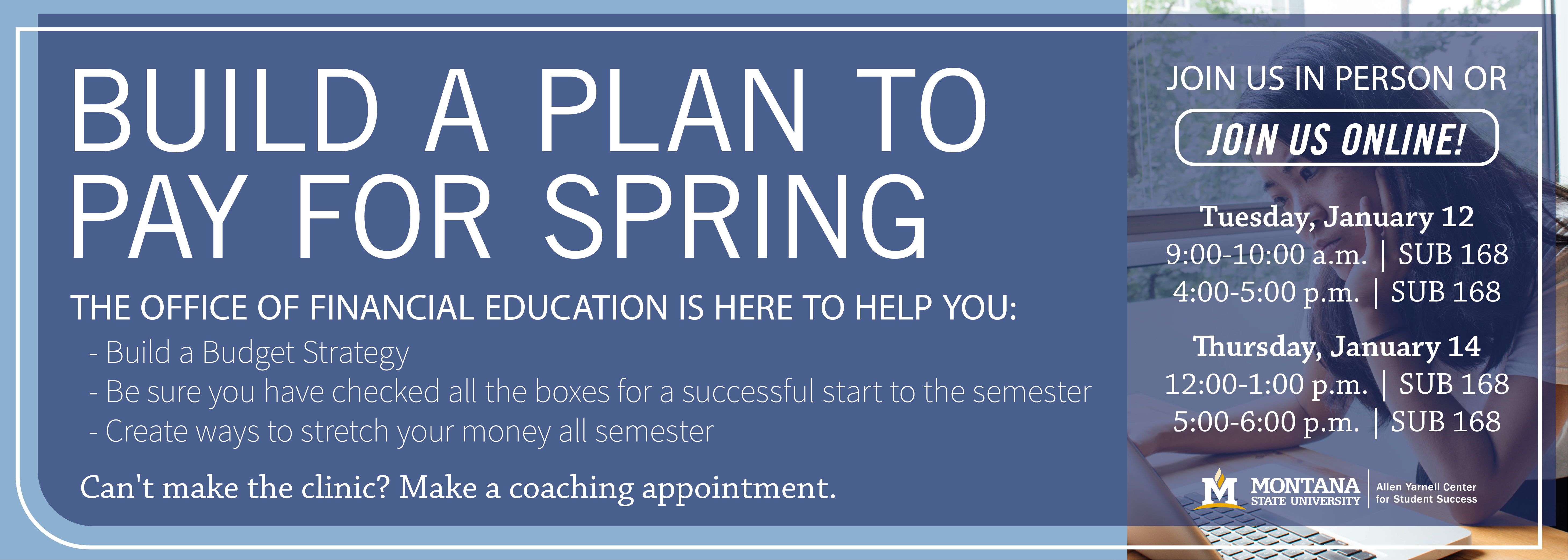 Build a plan to pay for spring