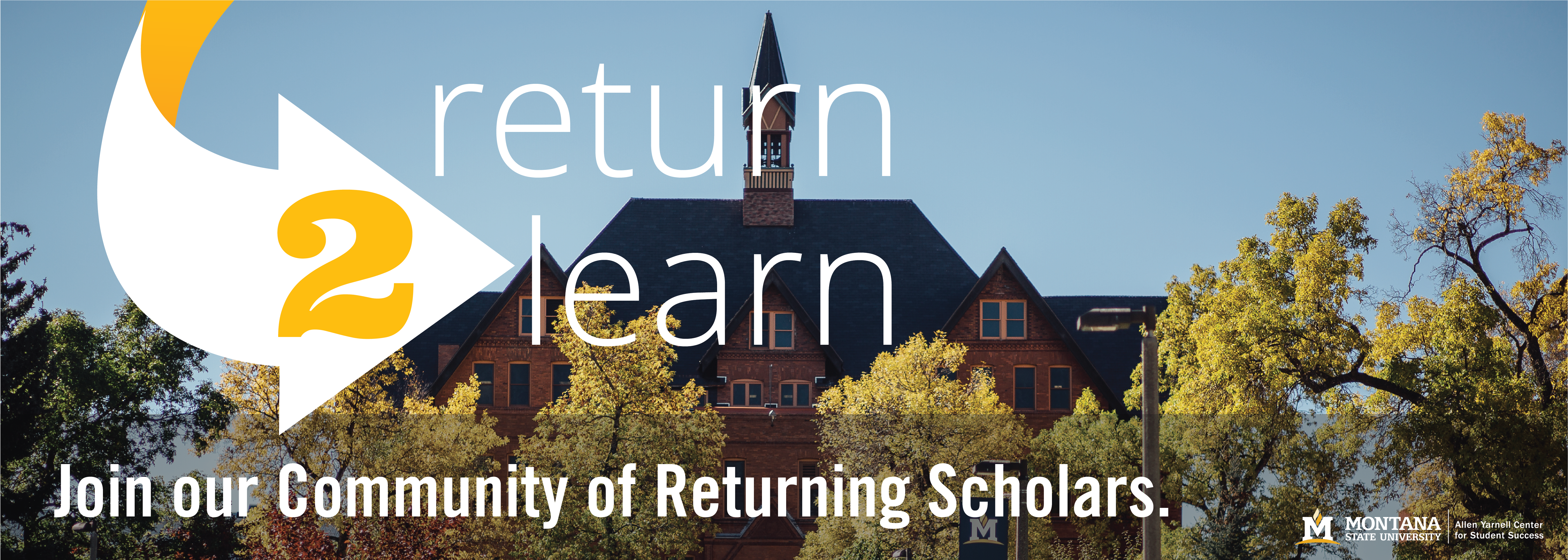 Join our community of returning scholars