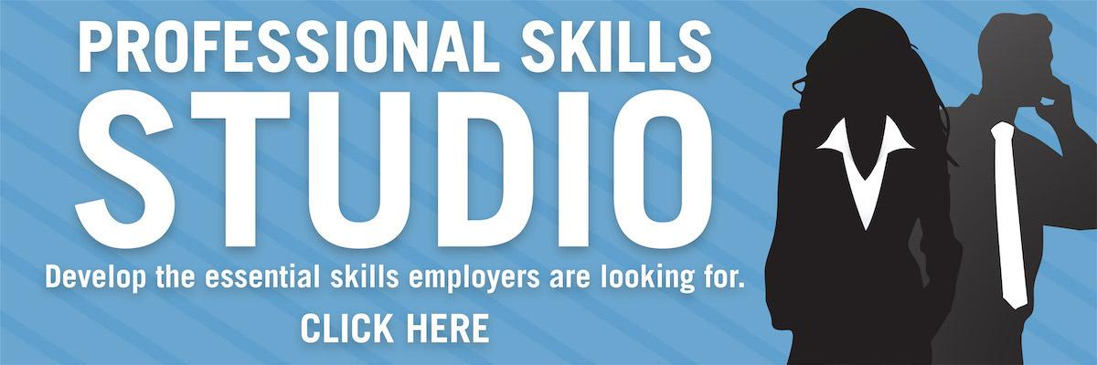 """Banner Image of Woman and Man in professional Dress. Banner States """"Professional Skills Studio"""" Develop the Essential Skills Employers Are Looking For Click Here"""""""