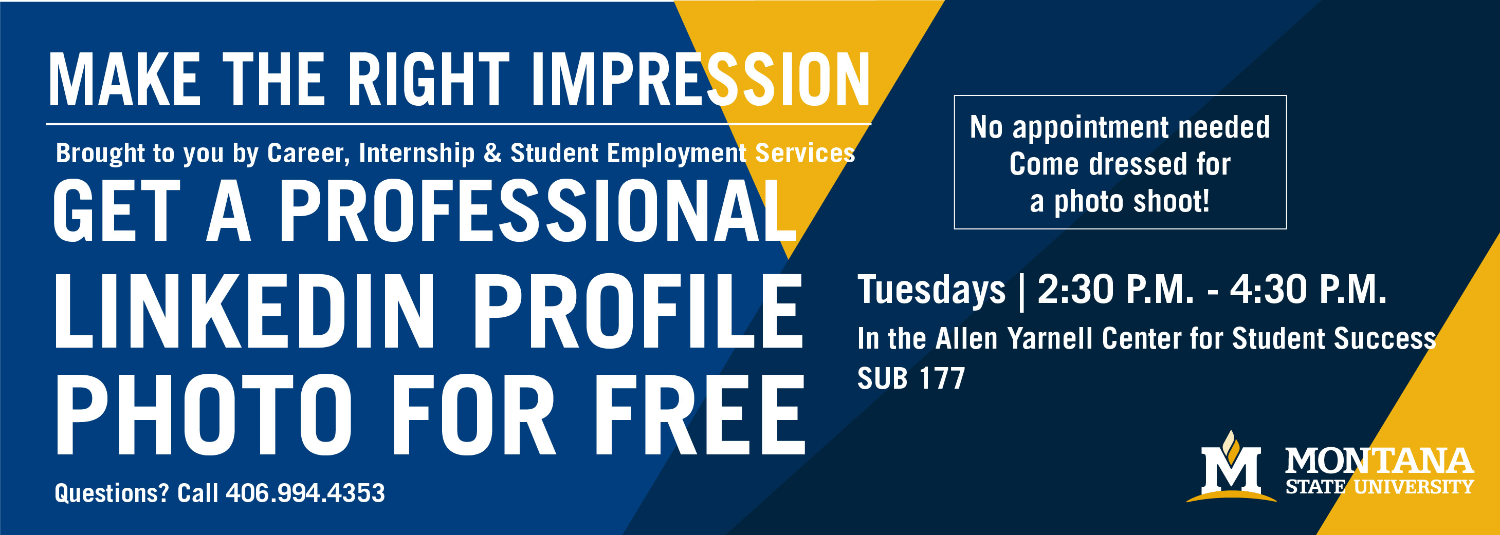 Make the right impression. Get a Professional LinkedIn Headshot. Tuesdays, 2:30-4:30