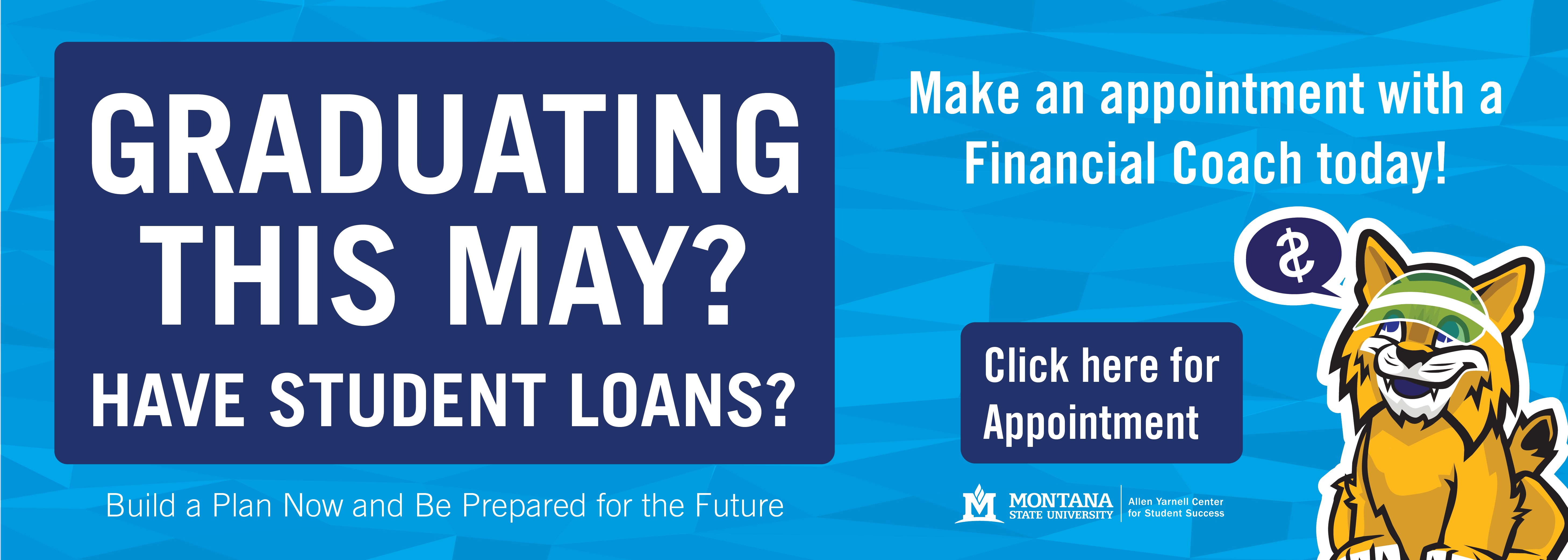 Graduating this May? Have student loans? Make an appointment with a financial coach today. Click here for appointment