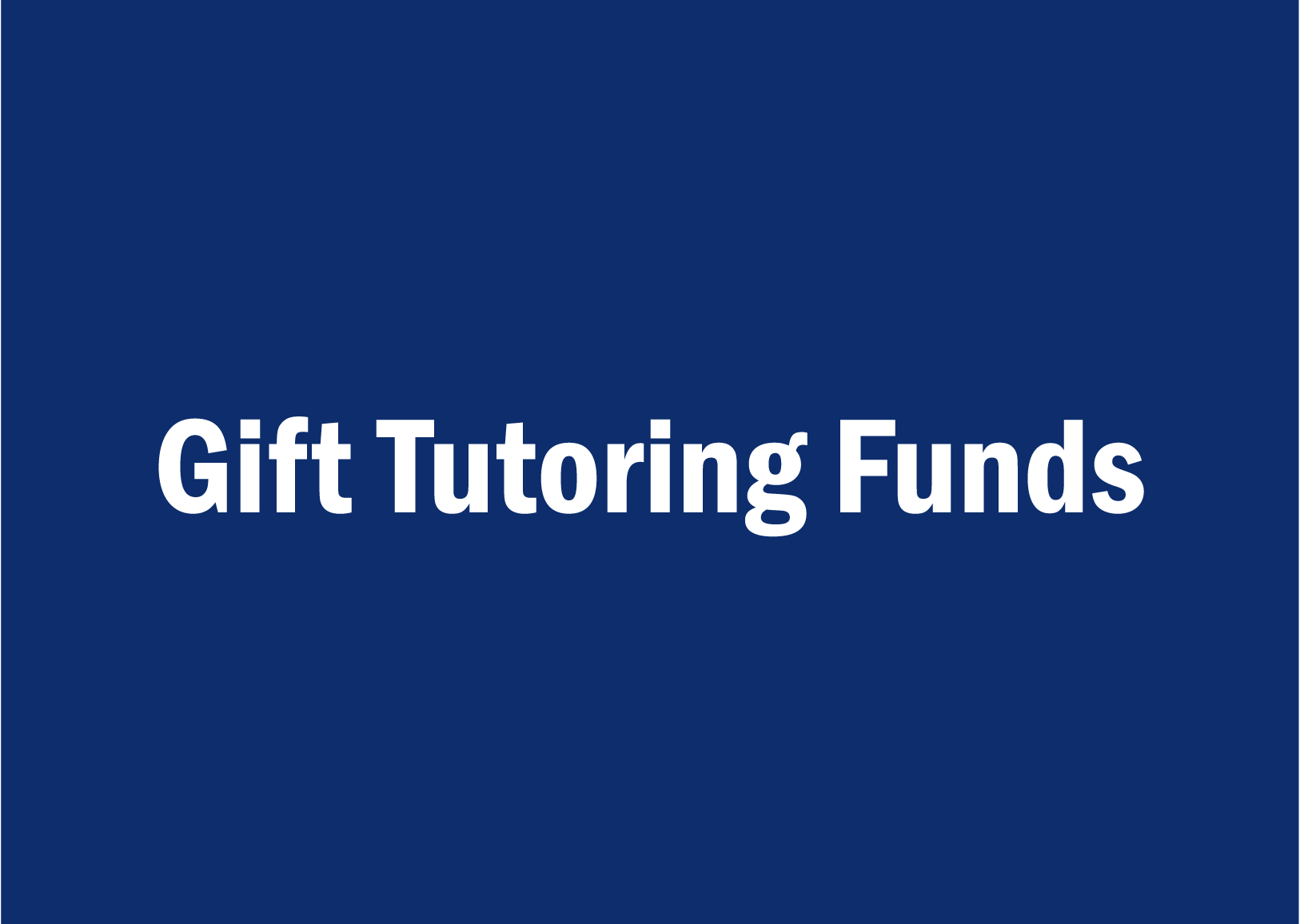 gift tutoring funds