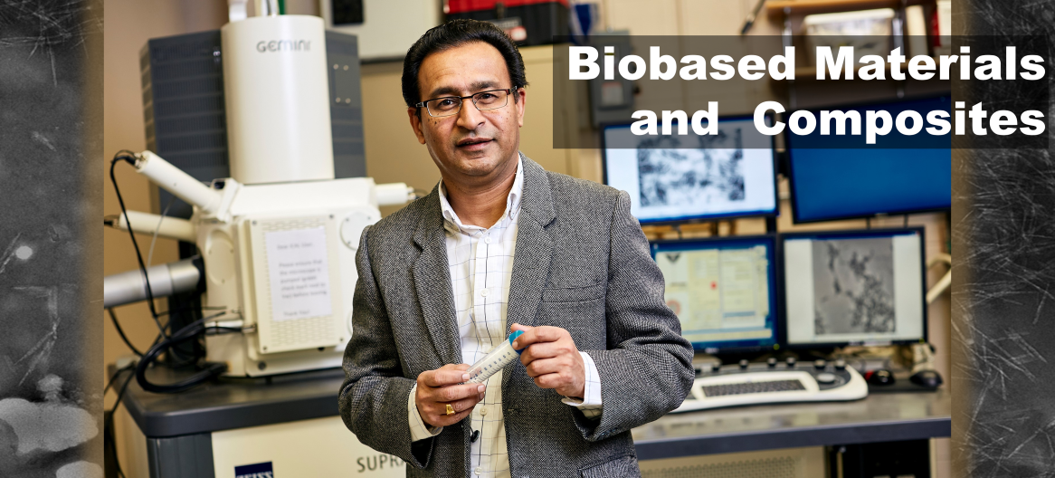 Dr. Bajwa of the Biobased Materials and Composites lab