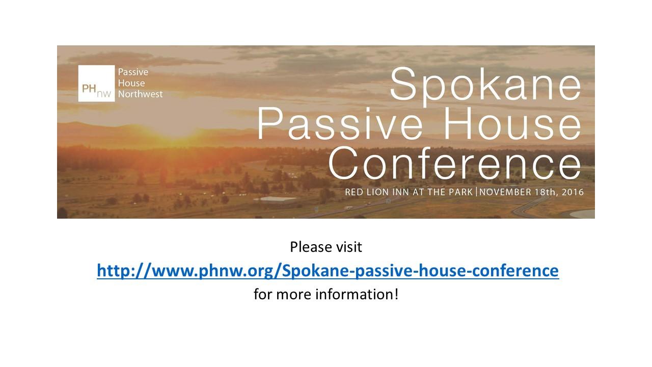 Spokane Passive House Conference November 18, 2016