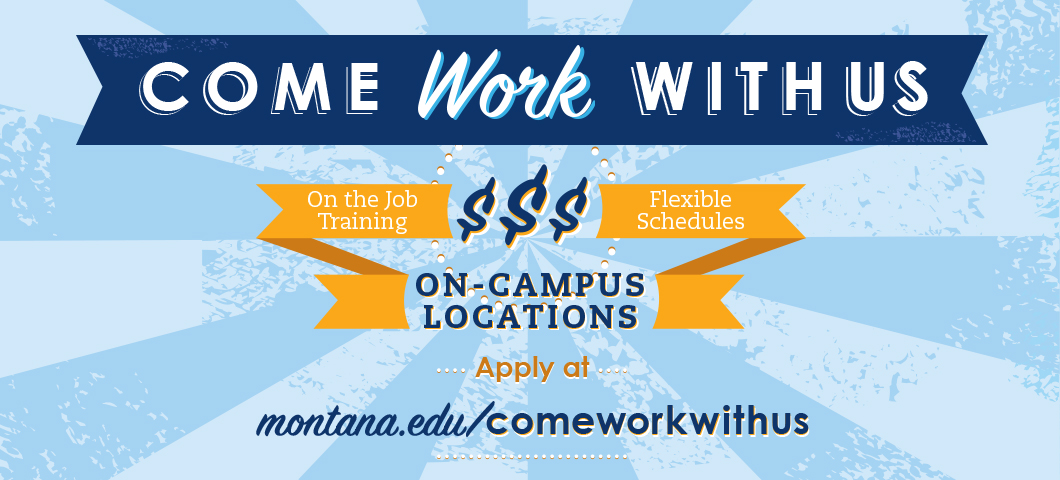 Come Work With Us - On the job training, flexible schedules, on campus locations