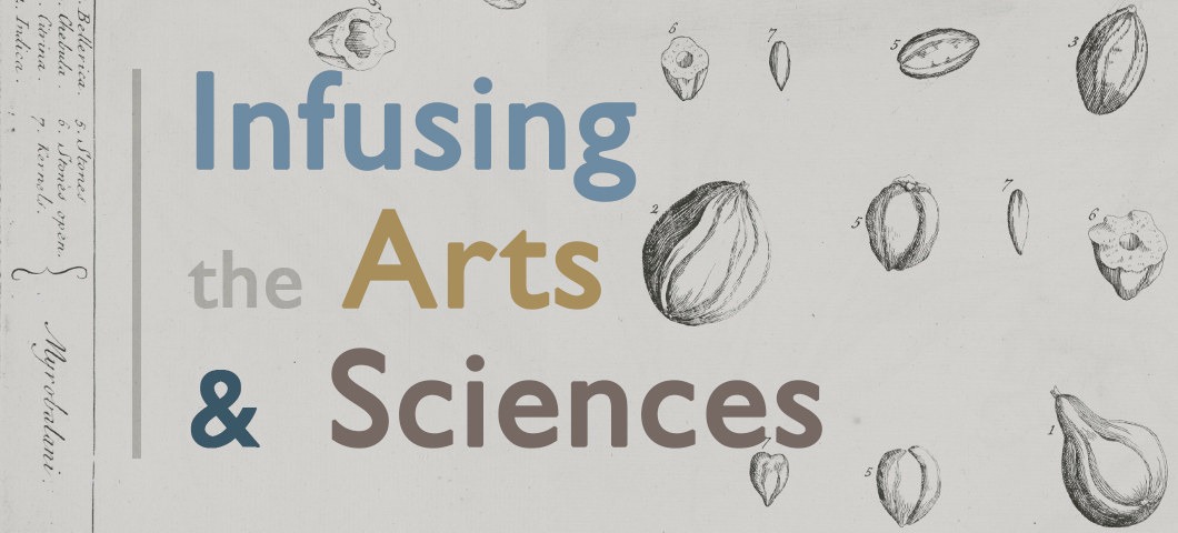 Infusing the Arts and Sciences