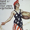 World War I posters, such as this one, encouraged Americans to support the war effort by planting gardens. (Image courtesy of Mary Murphy).