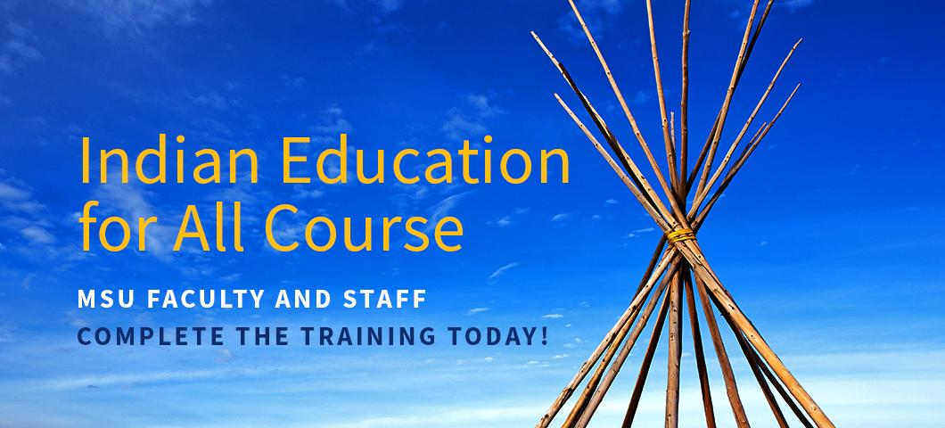 Background: nature with open sky; Banner: Indian Education for All, Faculty and staff- complete the training today!