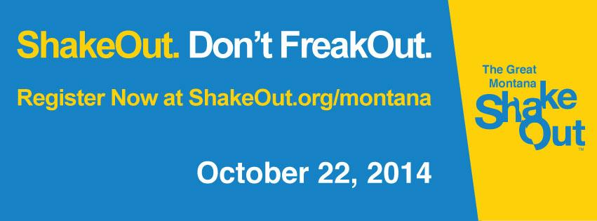 Great Montana Shakeout