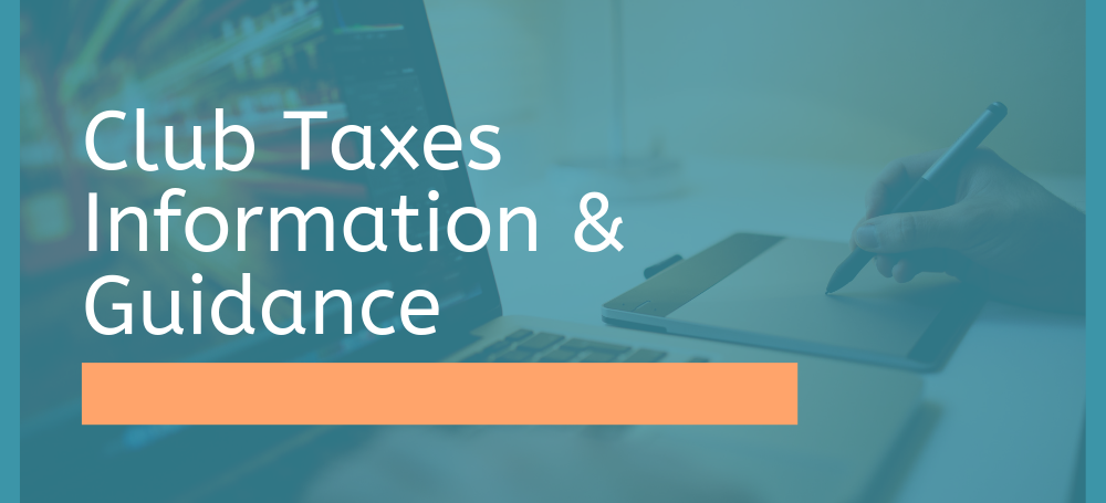 club taxes information and guidance