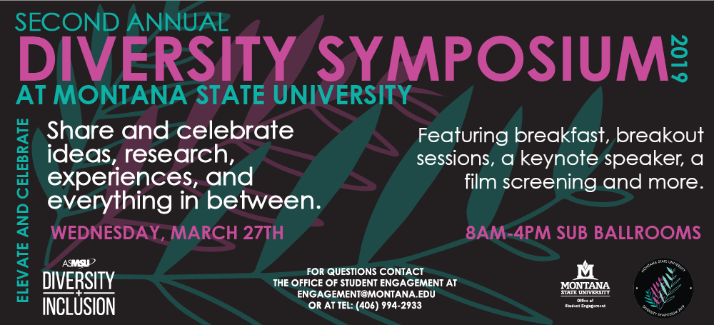 attend the second annual diversity symposium march 27th 8am-4pm in the sub ballrooms