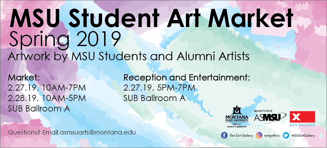 spring art market 2/27 10am-7pm and 2/28 10am-5pm sub ballroom a. reception and entertainment 2/27 from5-7pm in sub ballroom a