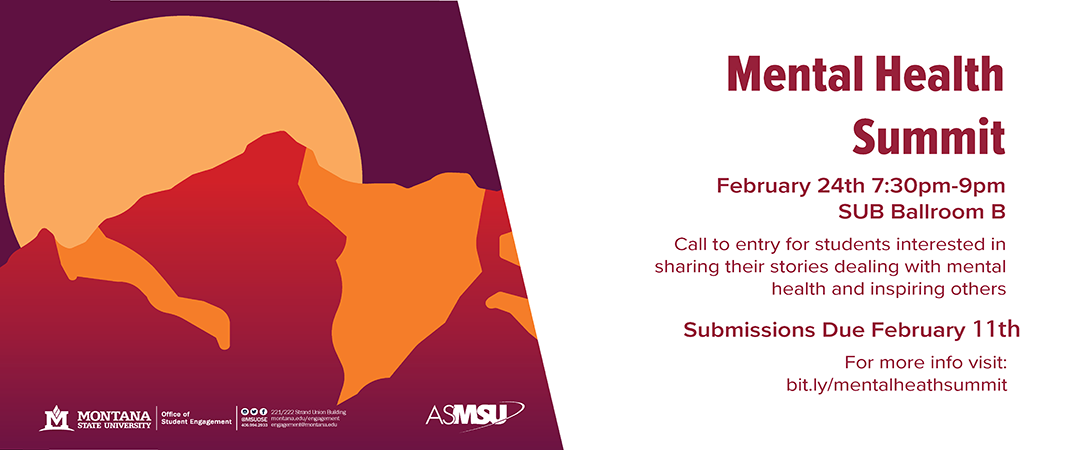 mental health summit call to entry for students interested in sharing their stories with mental health. submissions due 2/11