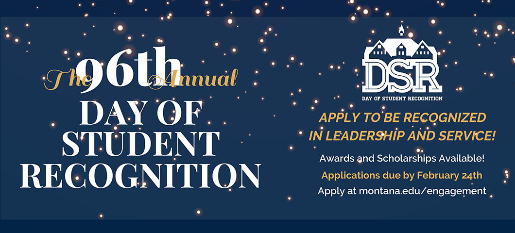 Day of Student Recognition . Apply to be recognized in leadership and service. Awards and scholarships available. Due Feb. 24th!