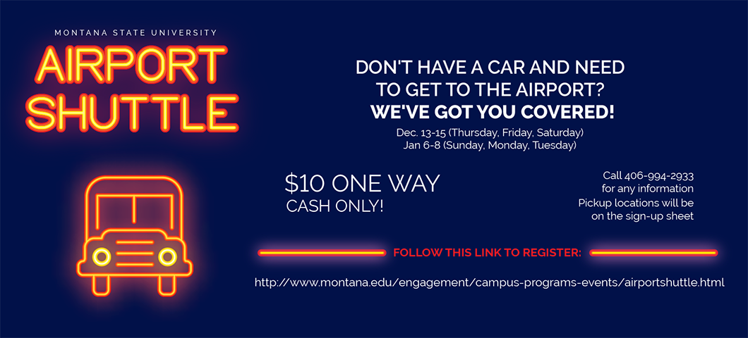 msu airport shuttle. don't have a car and need to get to the airport? we've got you covered. december 13-15, january 6-8. $10 one way cash only. click link to sign up.