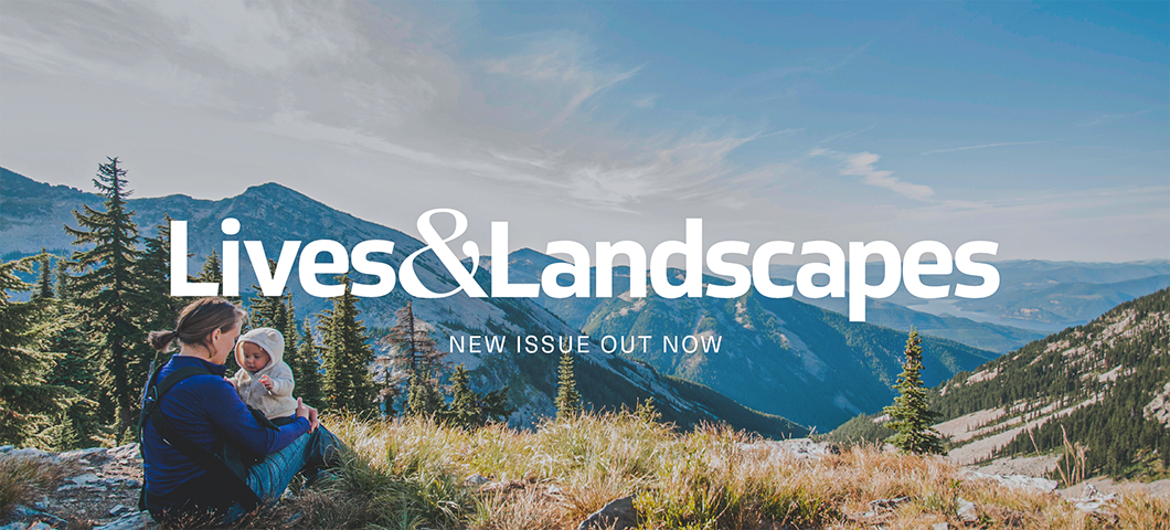 New Issue of Lives and Landscapes