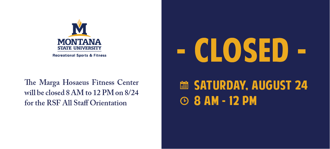 The HFC will be closed from 8 am - 12 pm on August 24, 2019 for Rec Sports all staff orientation