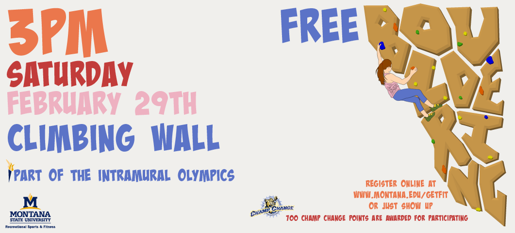 Intramural Bouldering Competition Feb. 29, 2020 at 3 pm at the MSU Climbing Wall. Sign up through IM Leagues
