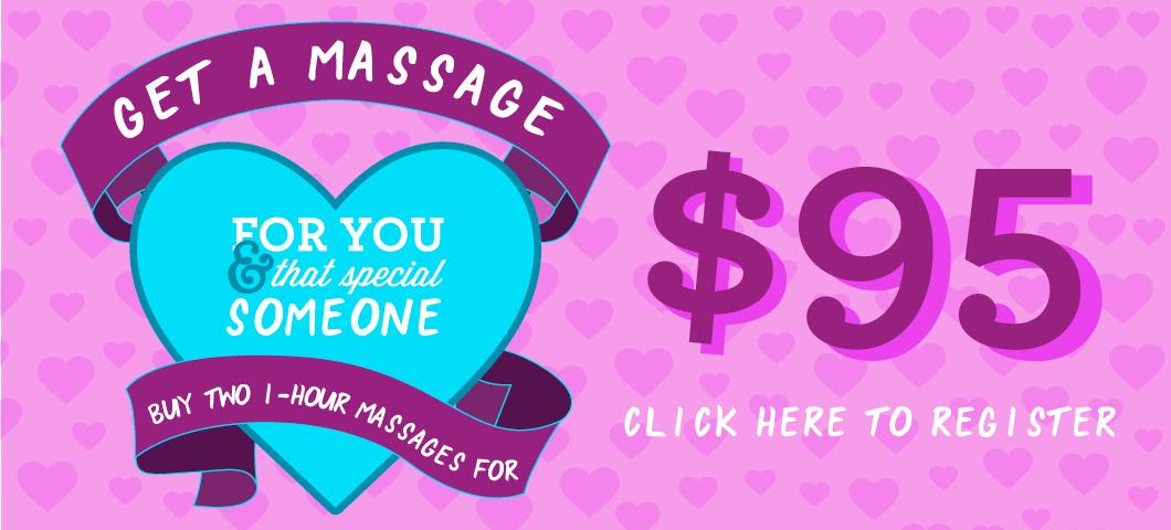 Get two one-hour massages for $95.  Call 406-994-5000 to schedule an appointment.