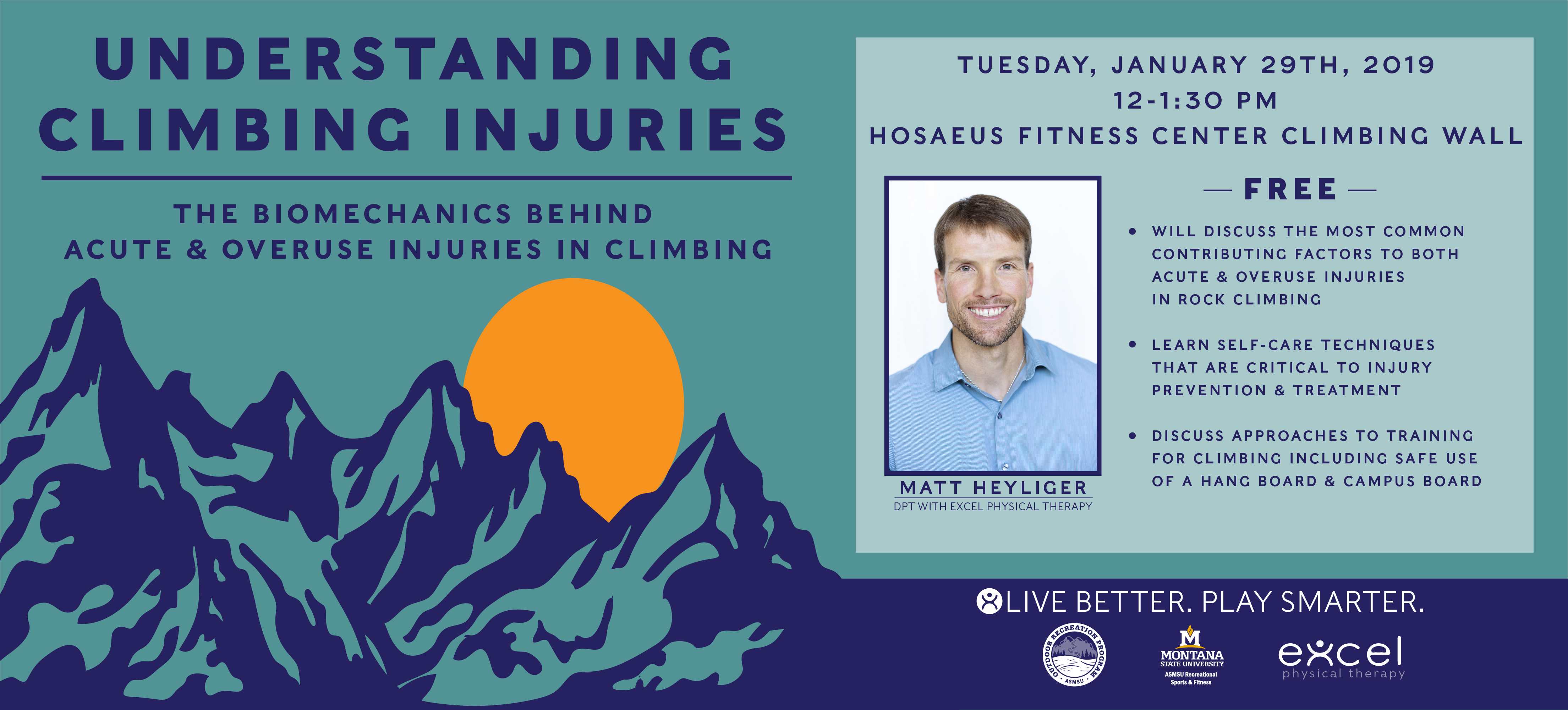 Learn the most common factors in climbing injuries along with prevention and treatment from Matt Heyliger, DPT with Excel Physical Therapy.  Tuesday, Jan. 29, 2019 at the Hosaeus Fitness Center Climbing Wall.