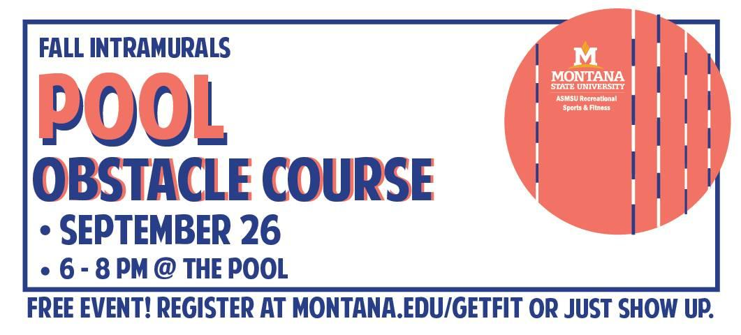 A free Intramural event, the pool obstacle course, will be held at the Hosaeus Fitness Center Pool on Sept. 26, 2018from 6-8p.m.  No need to register, just show up.